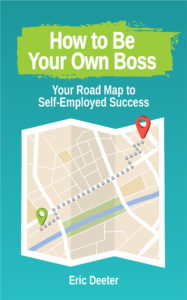 How to Be Your Own Boss